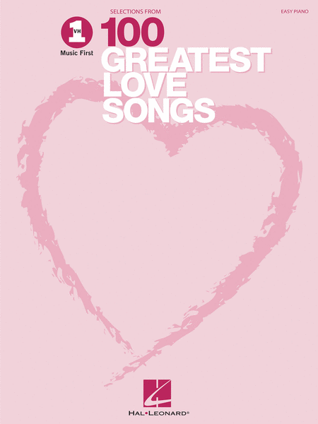 VH1's 100 Greatest Love Songs