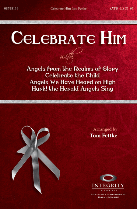 Celebrate Him (Medley)