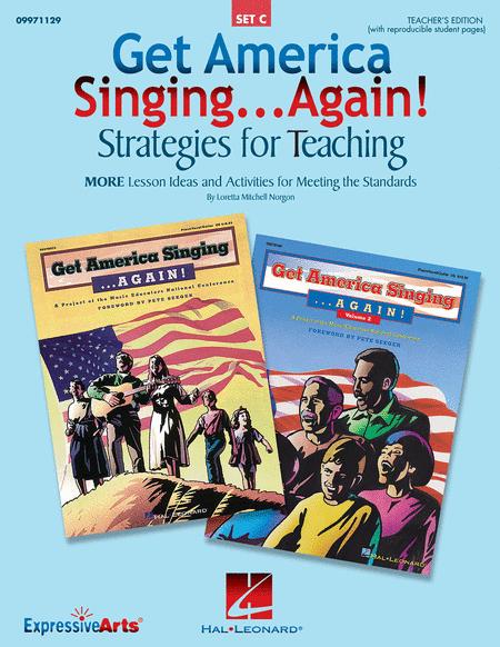 Get America Singing...Again! Strategies for Teaching (Set C)