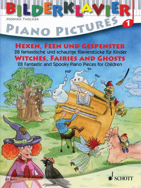 Bilderklavier Piano Pictures 1: Witches, Fairies And Ghosts: 28 Spooky Pieces For Children