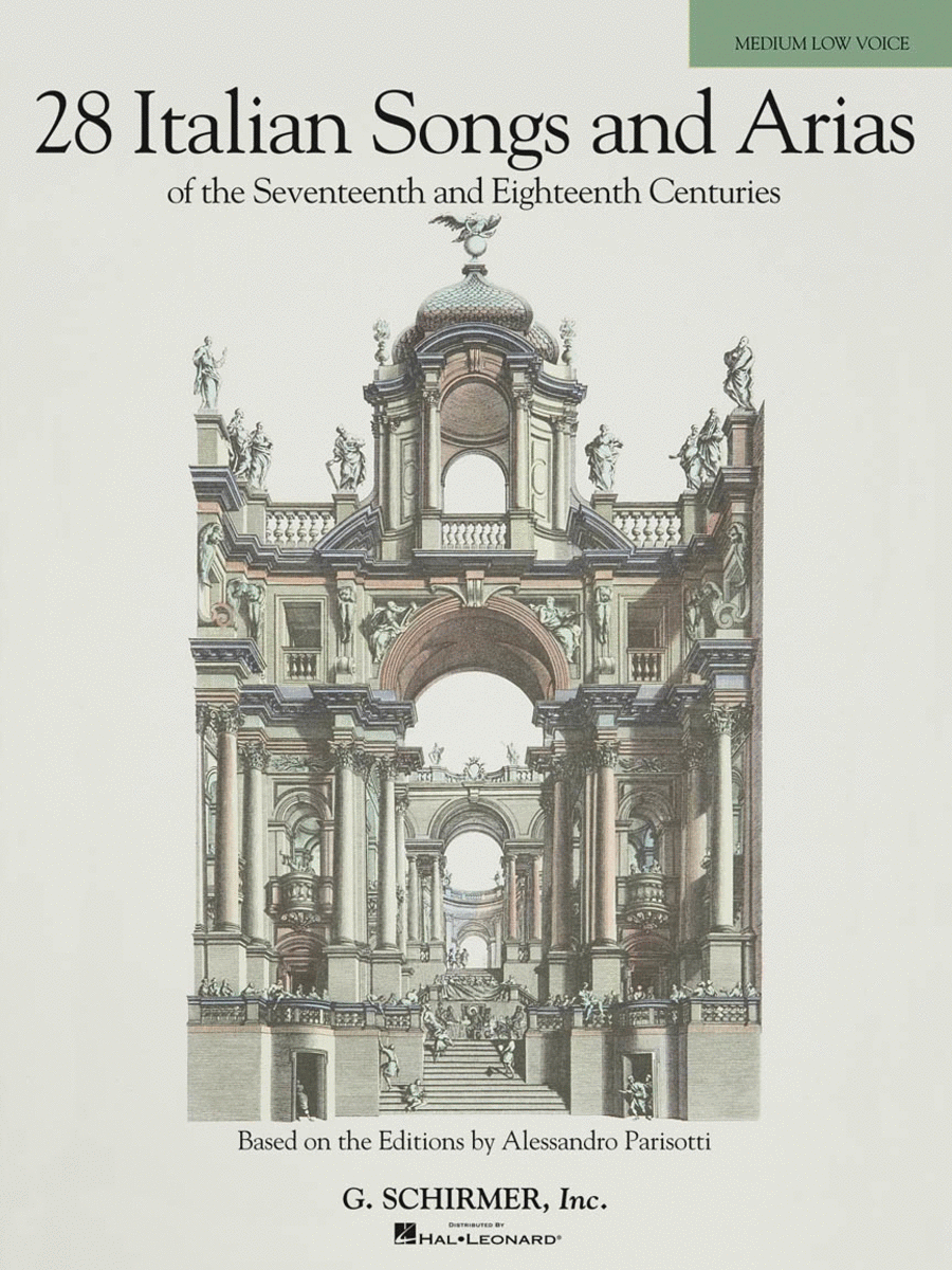 28 Italian Songs & Arias of the 17th & 18th Centuries - Medium Low, Book Only