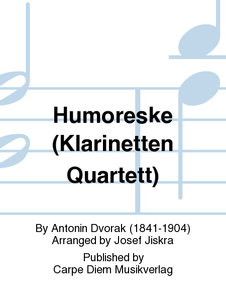 Humoreske (Klarinetten Quartett)