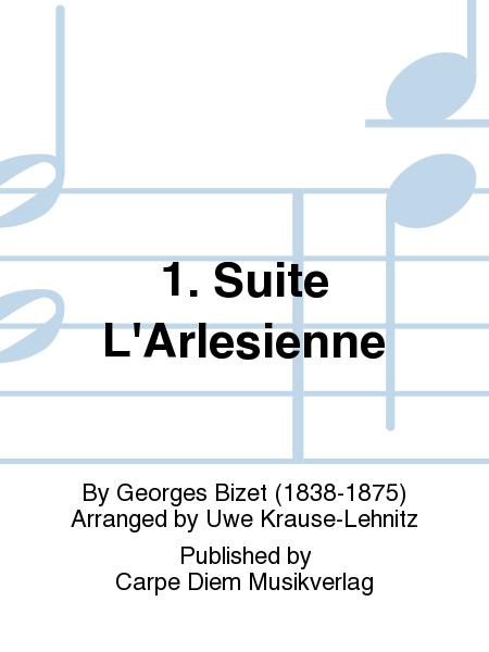 1. Suite L'Arlesienne
