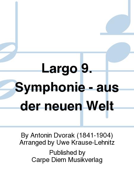 Largo 9. Symphonie - aus der neuen Welt