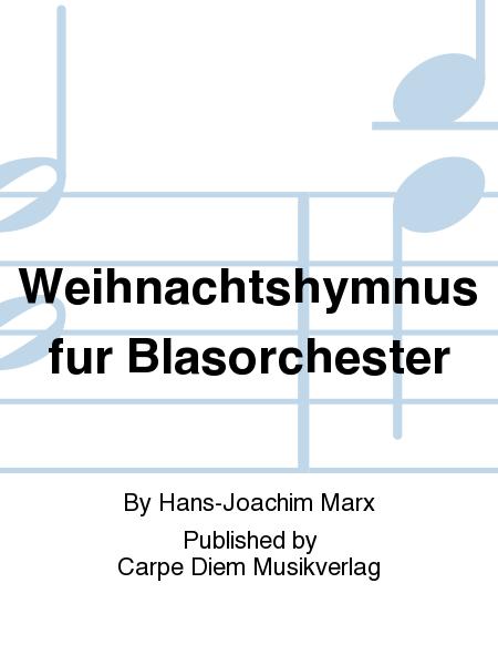 Weihnachtshymnus fur Blasorchester