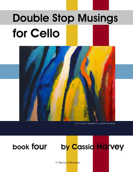 Double Stop Musings for the Cello, Book Four