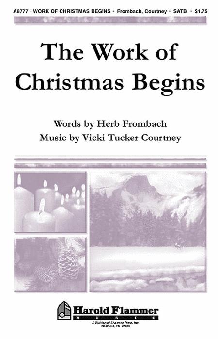 The Work of Christmas Begins