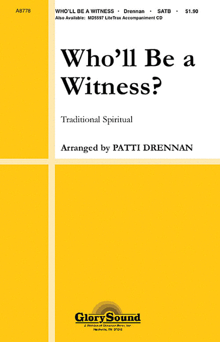 Who'll Be a Witness?
