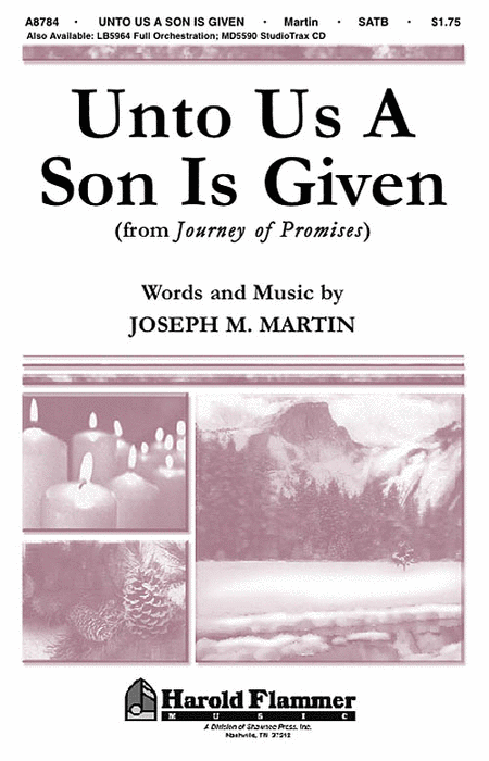 Unto Us a Son Is Given (from Journey of Promises)