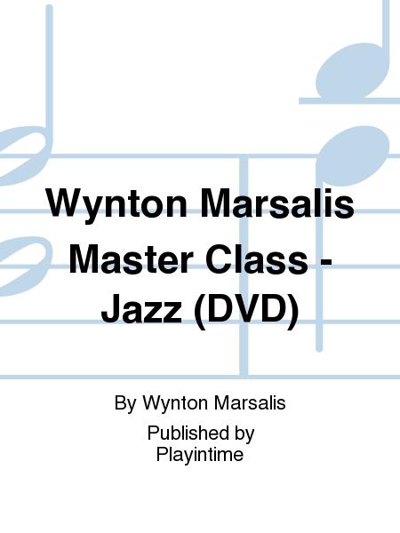 Wynton Marsalis Master Class - Jazz (DVD)
