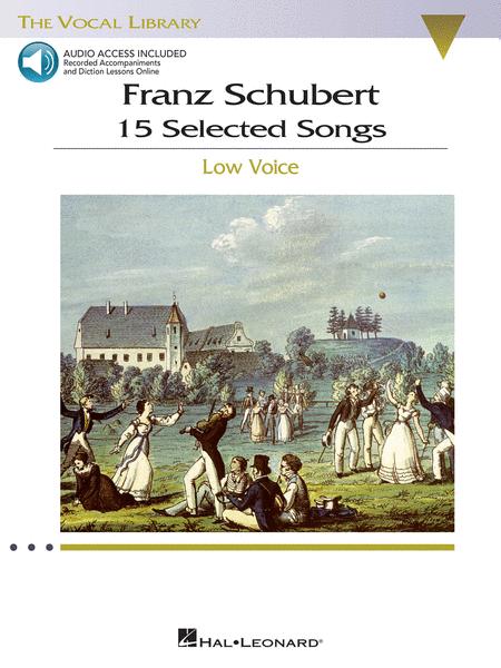 Franz Schubert - 15 Selected Songs (Low Voice)