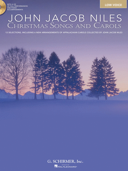 John Jacob Niles: Christmas Songs and Carols