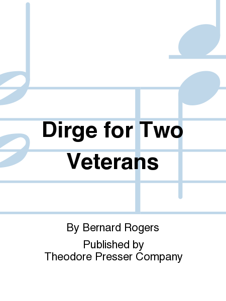 Dirge for Two Veterans
