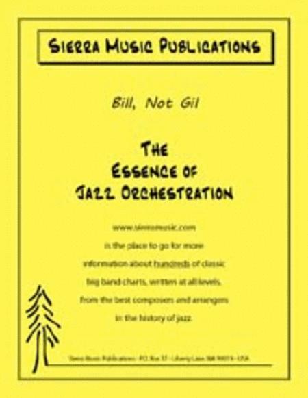Bill, Not Gil