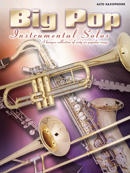 Big Pop Instrumental Solos for Alto Saxophone