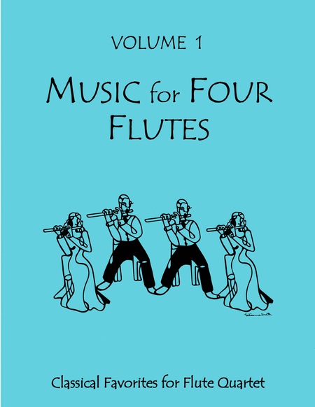 Music for Four Flutes, Volume 1 - Flute Quartets