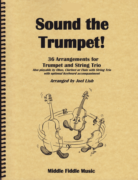 Sound the Trumpet! - for Trumpet with String Trio (Violin, Viola and Cello)