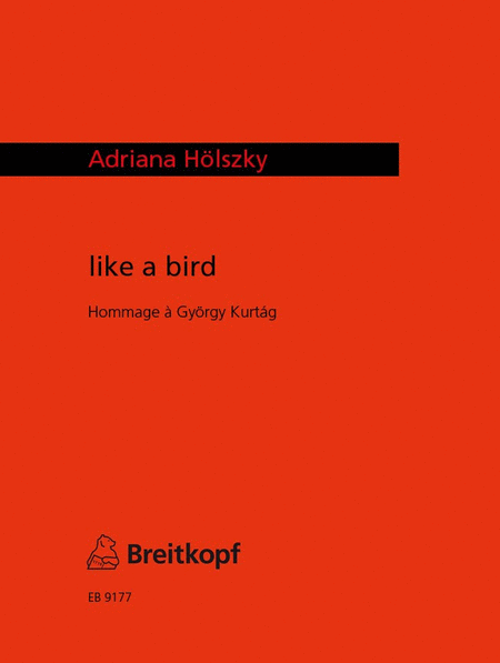 like a bird - Hommage a G. Kurtag