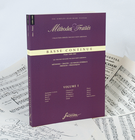 Methods & Treatises Continuo Bass - Volume I - France 1600-1800