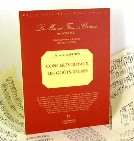 Concerts Royaux les gouts reunis - Ad libitum instrumentation