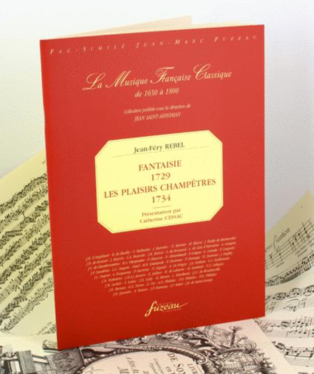 Fantaisies 1729 - Les Plaisirs champetres 1734