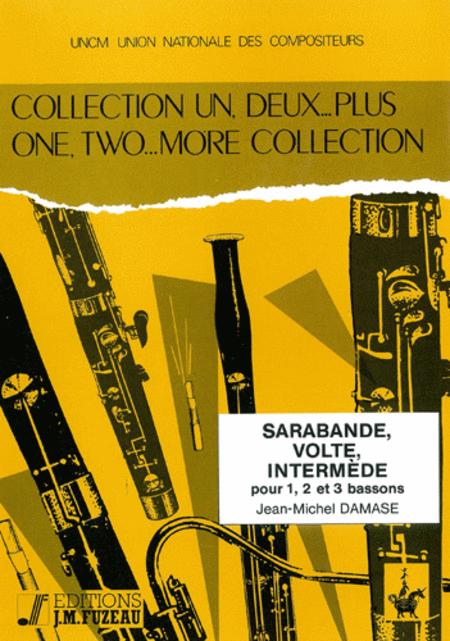 Sarabande, Volte, Intermede Bassoon