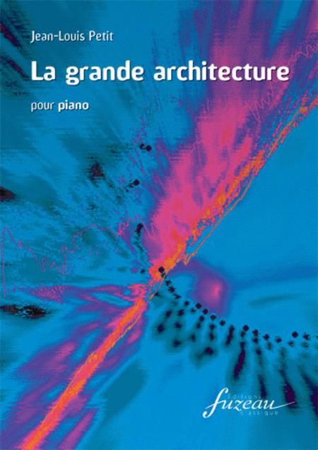 La grande architecture