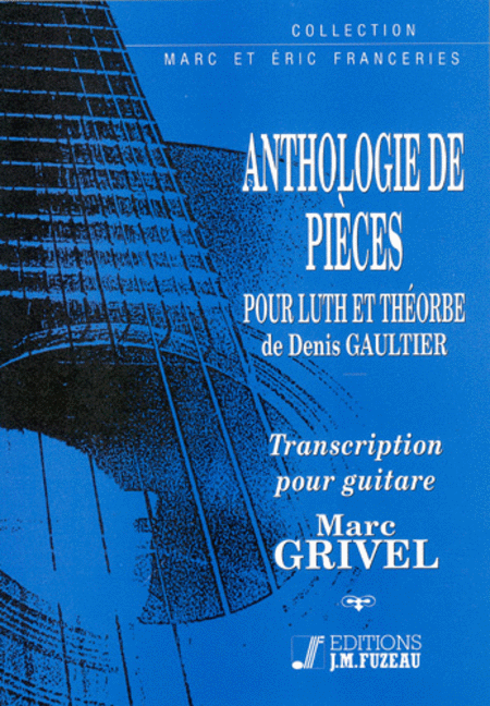 Anthology of pieces for lute or theorbo