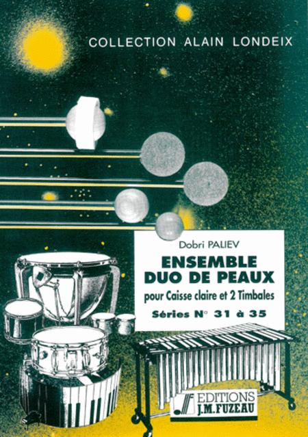 Ensemble duo de peaux - Serie 31 a 35