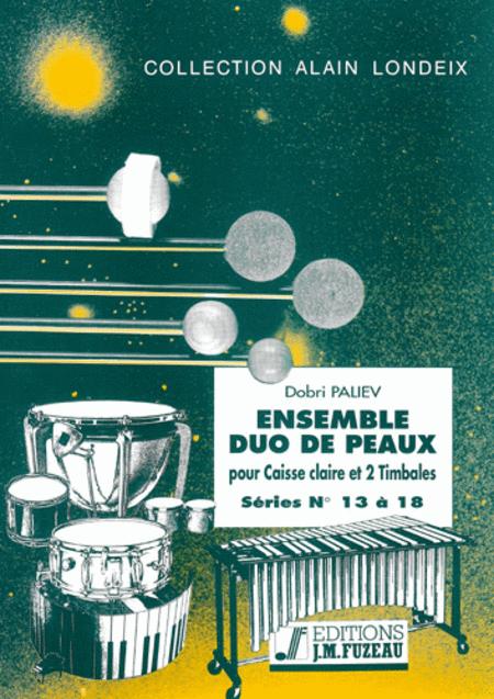 Ensemble duo de peaux - Serie 13 a 18