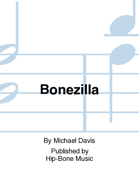 Bonezilla