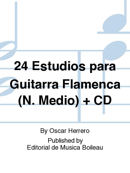 24 Estudios para Guitarra Flamenca (N. Medio) + CD
