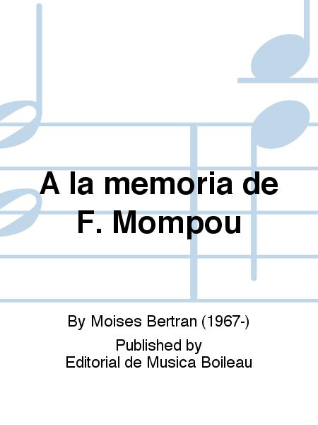 A la memoria de F. Mompou