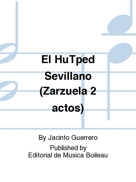 El HuTped Sevillano (Zarzuela 2 actos)