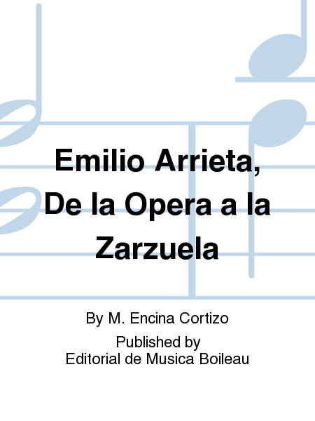 Emilio Arrieta, De la Opera a la Zarzuela