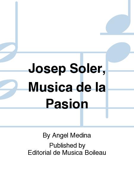 Josep Soler, Musica de la Pasion