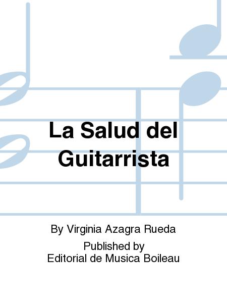 La Salud del Guitarrista