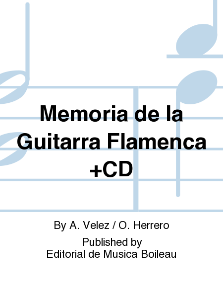 Memoria de la Guitarra Flamenca +CD