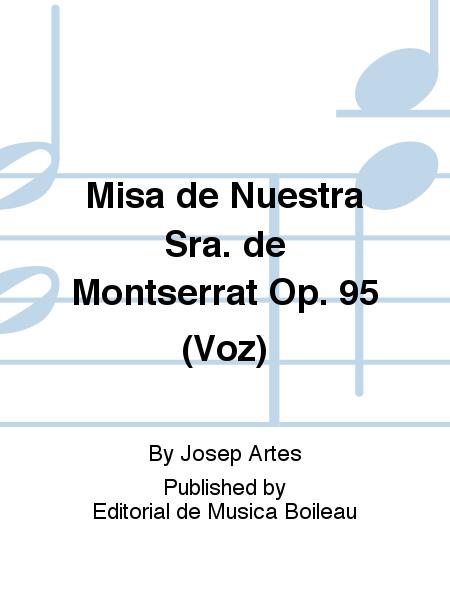 Misa de Nuestra Sra. de Montserrat Op. 95 (Voz)