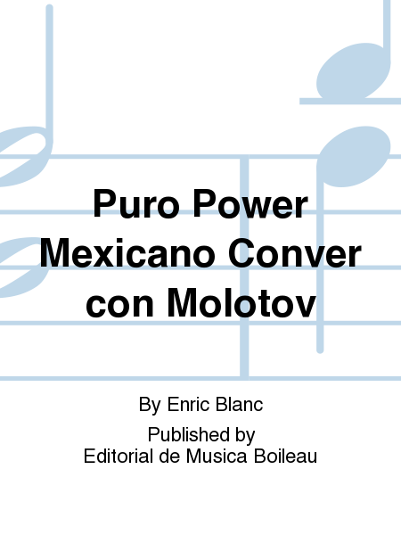 Puro Power Mexicano Conver con Molotov