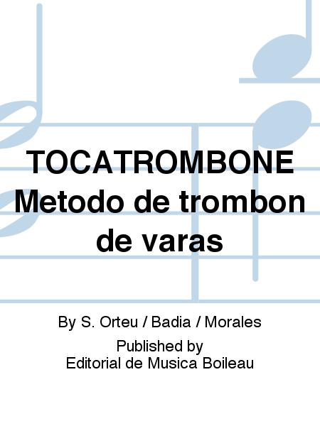 TOCATROMBONE Metodo de trombon de varas