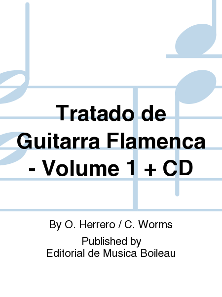 Tratado de Guitarra Flamenca - Volume 1 + CD