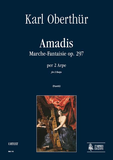 Amadis. Marche-Fantaisie Op. 297