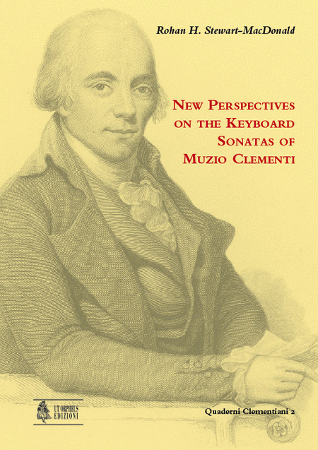 New Perspectives on the Keyboard Sonatas of Muzio Clementi