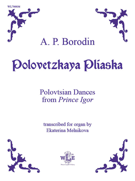 Polovetzkaya Pliaska, Polovtsian Dances from Prince Igor