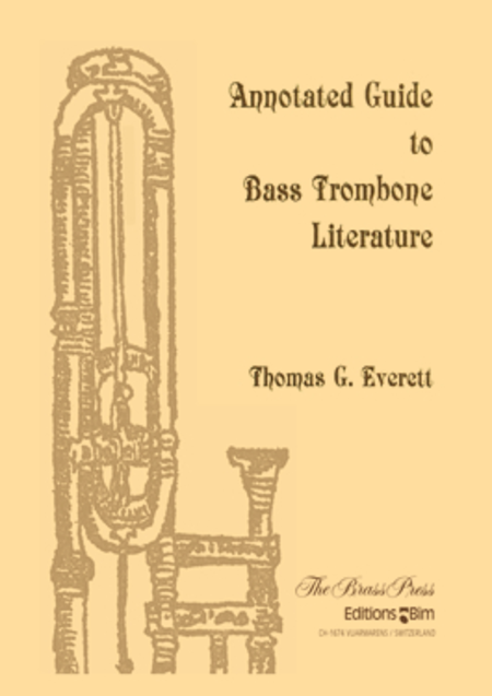 Annotated Guide to Bass Trombone Literature