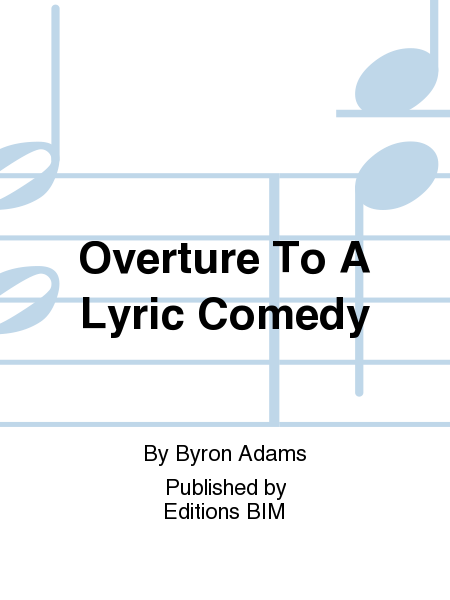 Overture To A Lyric Comedy