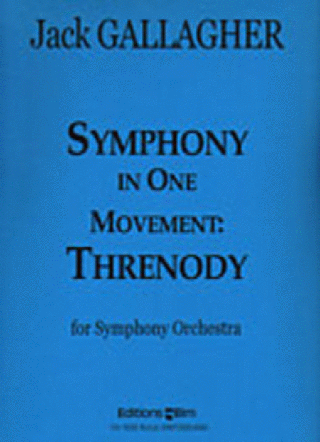 Symphony in one movement: Threnody