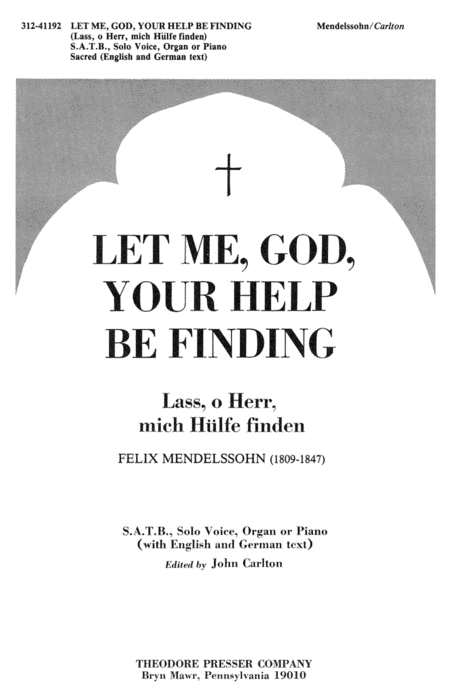 Let Me, God, Your Help Be Finding