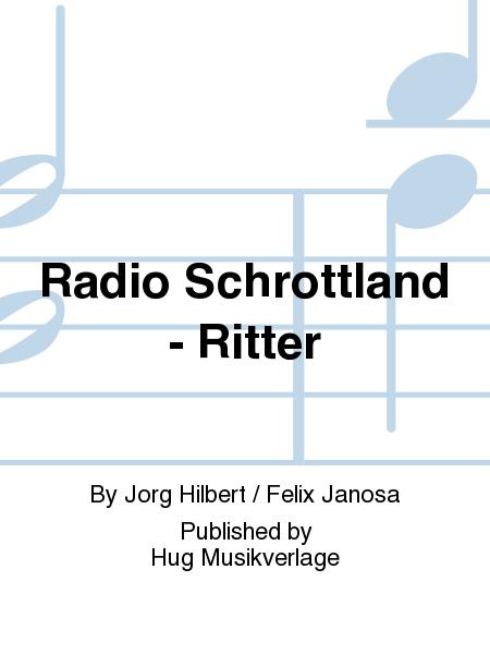 Radio Schrottland - Ritter